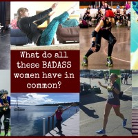 What do all these BADASS women have in common?
